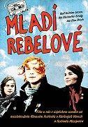 Mladí rebelové (2008)