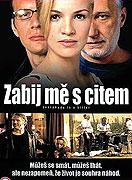 Zabij mě s citem  (2004)