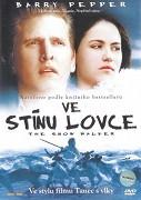 Ve stínu lovce (2003)