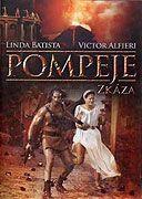 Pompeje: Zkáza (2007)